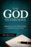 The God Interviews - Julie-Allyson Ieron