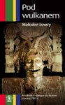 Pod wulkanem - Malcolm Lowry, Krystyna Tarnowska