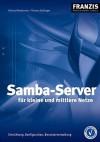 Samba-Server Fr Kleine Und Mittlere Netze - Michael Niedermair, Thomas Stallinger