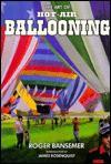 The Art of Hot-Air Ballooning - Roger Bansemer