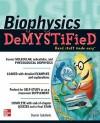Biophysics DeMYSTiFieD - David Goldfarb