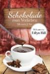 Schokolade zum Verlieben (German Edition) - Miranda J. Fox