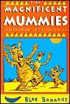 Blue Ban - Magnificent Mummies P/ (Blue Bananas) - T Bradman, Martin Chatterton
