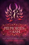 Memories of Ash (The Sunbolt Chronicles, #2) - Intisar Khanani