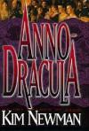 Anno-Dracula - Kim Newman