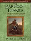 The Barbizon Diaries: A Meditation on Will, Purpose, and the Value Of Stories (The Meditations Book 2) - James A. Owen