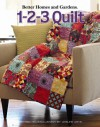 Better Homes and Gardens: 1-2-3 Quilt (Leisure Arts #4566) - Meredith Corporation, Leisure Arts