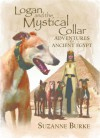 Logan and The Mystical Collar (Greyhound Stories) - Suzanne Burke