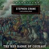 The Red Badge of Courage - Stephen Crane, Anthony Heald