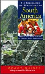 The Treasures and Pleasures of South America: Best of the Best in Travel and Shopping - Ron Krannich, Caryl Krannich