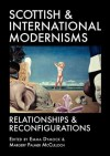 Scottish and International Modernisms - Emma Dymock, Margery Palmer McCulloch