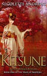 Kitsune: A Little Mermaid Retelling (Tales of Akatsuki Book 1) - Nicolette Andrews