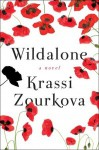 The Wildalone: A Novel (Audio) - Krassi Zourkova