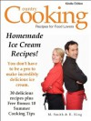 Homemade Ice Cream Recipes: You Don't Have to Be A Pro to Make Incredibly Delicious Ice Cream! - 30 Delicious Homemade Ice Cream Recipes: Plus Free Bonus Book: 10 Summer Cooking Tips - M. Smith, R. King, Country Cooking Publishing, Smith Kindle Publishing