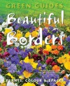 Beautiful Borders: Planning, Plants, & Colour - Jenny Hendy