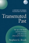A History of Modern Planetary Physics: Transmuted Past - Stephen G. Brush