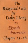 Bhagavad Gita for Daily Living, Volume 3: Chapters 13-18 - Eknath Easwaran