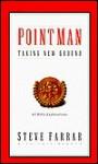 Point Man Devotional: Taking New Ground (Point Man Devotional) - Steve Farrar, Dave Branon