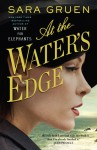 At the Water's Edge - Sara Gruen