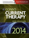 Conn's Current Therapy 2014: Expert Consult: Online (CONNS CURRENT THERAPY) - Edward T. Bope, Rick D. Kellerman
