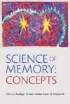 Science of Memory: Concepts - Henry L. Roediger III, Yadin Dudai, Susan M. Fitzpatrick