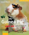My Guinea Pig and Me (For the Love of Animals) - Immanuel Birmelin, Monika Wegler