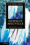 The New Cambridge Companion to Herman Melville - Robert Levine