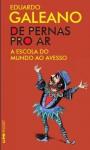 De pernas pro ar - Eduardo Galeano, Sérgio Faraco