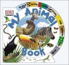 My Animal Book - Anne Millard