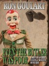 Even the Butler Was Poor - Ron Goulart