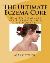 The Ultimate Eczema Cure - Mark Young