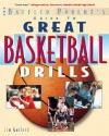 Great Basketball Drills: A Baffled Parent's Guide - Jim Garland
