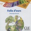 Folie D'Ours - Dominique Renaud