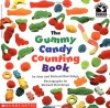 The Gummy Candy Counting Book - Richard Hutchings, Richard Hutchings