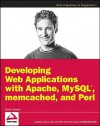 Developing Web Applications with Pearl, memcached, MySQL and Apache - Patrick Galbraith
