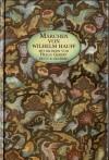 Märchen von Wilhelm Hauff - Wilhelm Hauff, Helga Gebert