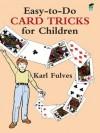 Easy-to-Do Card Tricks for Children (Dover Magic Books) - Karl Fulves