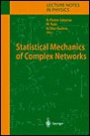 Statistical Mechanics of Complex Networks - Romualdo Pastor-Satorras