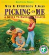 Why Is Everybody Picking On Me: Guide To Handling Bullies - Terrence Webster-Doyle