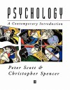 Psychology: A Contemporary Introduction - Peter Scott, Chris Spencer