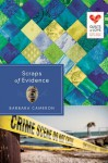 Scraps of Evidence: Quilts of Love Series - Barbara Cameron