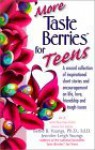 More Taste Berries for Teens: A Second Collection of Inspirational Short Stories and Encouragement on Life, Love, Friendship and Tough Issues - Bettie B. Youngs, Jennifer Leigh Youngs