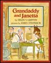 Grandaddy and Janetta - Helen V. Griffith, James Stevenson