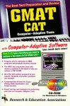GMAT CAT w/ CD-ROM-- The Best Test Prep for the GMAT CAT - Anita Price Davis, Research and Education Association Testware, E. Davis, R. Fryer, Thomas C. Kennedy, E. Klett, James S. Malek, V. Rohatgi, Ethel Wood