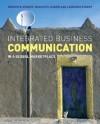Integrated Business Communication in a Global Marketplace - Bonnye E. Stuart, Laurence Stuart, Marilyn S. Sarow