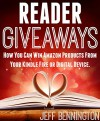 READER GIVEAWAYS: How You Can Win Amazon Products From Your Kindle Fire or Digital Device - Jeff Bennington