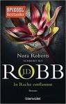 In Rache entflammt: Roman (Eve Dallas, Band 33) - J.D. Robb, Uta Hege