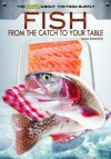Fish: From the Catch to Your Table - Paula Johanson