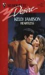 Heartless - Kelly Jamison
