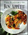 The Flavors of Bon Appetit, Vol. 2 - Bon Appétit Magazine, Appetit Bon